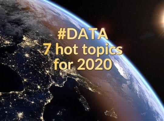 #DATA: 7 hot topics for 2020